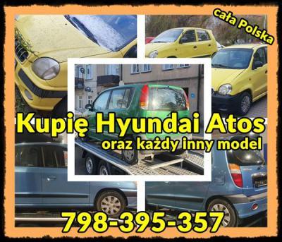 Pilnie kupimy Każdego Hyundaia Atosa Getz